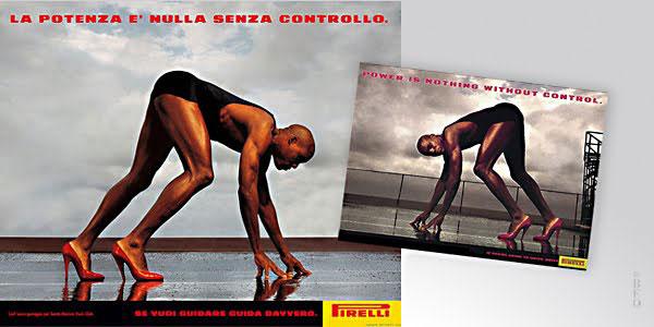 """""""La potenza è nulla senza controllo."""" - Young&Rubicam per Pirelli"""